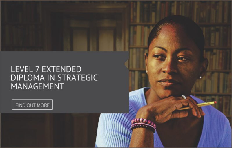 Level 7 Extended Diploma in Strategic Management